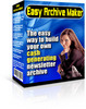 Thumbnail Easy Archive Maker The Easy Way To Build Your Own Cash Gener